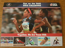 US Olympic Committee Team USA Eye on the Gold 2013 Calendar - Collectible - NEW