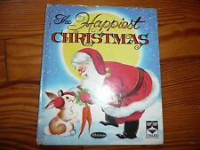 VTG 1950 The HAPPIEST CHRISTMAS Whitman TIP TOP TALES picture book Fairweather