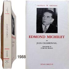 Edmond Michelet 1988 Jean Charbonnel Etienne Borne politique XXème chrétien