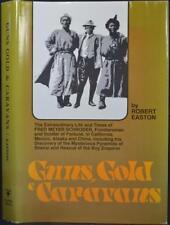 GUNS, GOLD & CARAVANS Fred Mayer Klondike Mongolia Siberia Big Game Hunting