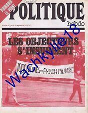 Politique Hebdo n°46 du 28/09/1972 Objecteurs de conscience Brésil Vietnam