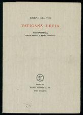 DEL TON JOSEPH VATICANA LEVA EPIGRAMMATA  SCHEIWILLER 1968 CLASSICI GRECI LATINI
