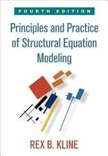 Principles and Practice of Structural Equation Modeling by Rex B. Kline (Paperback, 2015)