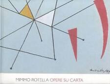 FIZ, Mimmo Rotella. Opere su carta. Electa 2008