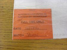 14/09/1996 Ticket: Peterborough United v York City [Eurobar Day Membership]. Tha