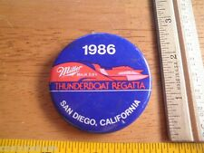 1986 Power boat racing button Miller High Life Regatta Thunderboat San Diego