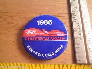 1986 Power boat racing button Miller High Life Regatta Thunderboat San Diego