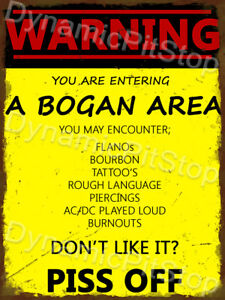 30x40cm Warning Bogan Area Rustic Tin Sign or Decal, Cave, Bar, Garage, Retro