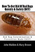 How to Get Rid of Bed Bugs Quickly and Safely (DIY) : Bed Bug Extermination...
