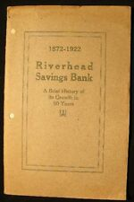 1922 RIVERHEAD LONG ISLAND HISTORY ILLUSTRATED BANKING GENEALOGY +