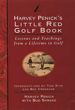 Little Red Golf Book: Lessons and Teachings from a Lifetime in Golf, Penick, Har