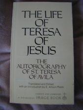 B000GU50HC The Life of Teresa of Jesus: The Autobiography of St. Teresa of Avil