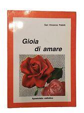 GIOIA DI AMARE - San Vincenzo Pallotti - Apostolato Cattolico - 1985
