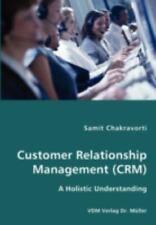 Customer Relationship Management by Samit Chakravorti (2007, Paperback)