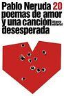Veinte poemas de amor y una canción desesperada. ENVÍO URGENTE (ESPAÑA)