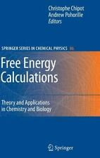 Free Energy Calculations: Theory and Applications in Chemistry and Biology