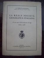 1937 GEOGRAFIA ESPLORAZIONE: STORIA DELLA REALE SOCIETA' GEOGRAFICA ITALIANA