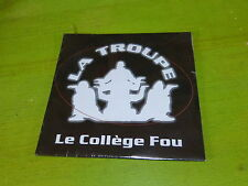LA TROUPE  - LE COLLEGE FOU !!!RAP OLD SCHOOL!!!! !!!!!RARE CD PROMO!!!!!!