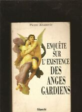 ENQUETE SUR L'EXISTENCE DES ANGES GARDIENS PIERRE JOVANOVIC