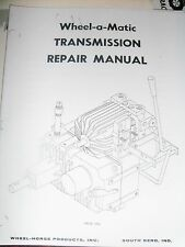 Wheel Horse  Wheel-a-Matic Transmission Manual 5052, 5054 Transmissions