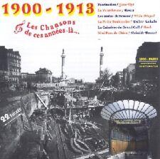 Les Chansons de CES ANNEES LA : 1900 - 1913  / (1 CD) / NEUF