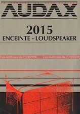 AUDAX 2015-4 2015-8 2015-TL Enceinte Loudspeaker Documentation PublicitéVintage