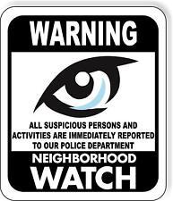 Warning Neighborhood Watch Keep An Eye On Crime Metal Outdoor Sign Long Lasting