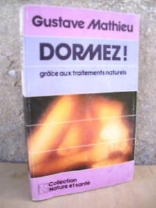 Dormez ! grâce aux traitements  naturels, Mathieu 1981