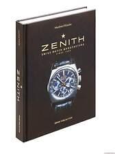 Fachbuch Zenith, Schweizer Uhrenmanufaktur seit 1865, deutsche Ausgabe, NEU, OVP