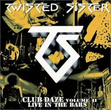 Twisted Sister - NEVER SAY NEVER...Club Daze Vol. II CD NEU OVP