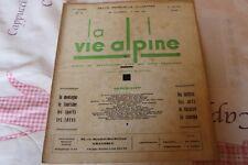 LA VIE ALPINE 4  revue du régionalisme dans les alpe française 1928