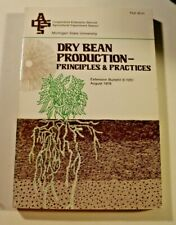 1978 PB BOOK DRY BEAN PRODUCTION PRINCIPLES PRACTICES MICHIGAN STATE UNIVERSITY