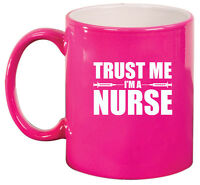 11oz Ceramic Coffee Tea Mug Glass Cup Trust Me I'm A Nurse
