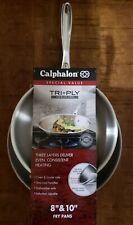 "Calphalon Tri-Ply Stainless Steel Frying Pan Set 8"" & 10"" New Lifetime Warranty"