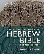 A Short Introduction to the Hebrew Bible by John J. Collins (2014, Paperback,...