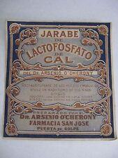 ANTIQUE  label of medicine Cuban colonial period (syrup) Dr Arsenio O'cheroni