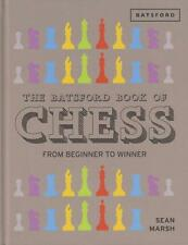 The Batsford Book of Chess. From Beginner to Winner. By Sean Marsh. NEW