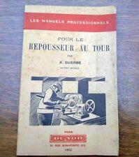 A. Guerbe: Pour le repousseur de tour / Dunod, 1952