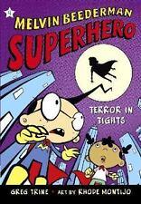 Melvin Beederman, Superhero Ser.: Terror in Tights 4 by Greg Trine (2007,...