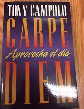 Carpe Diem : Aprovecha el Dia Presente by Tony Campolo (Paperback)
