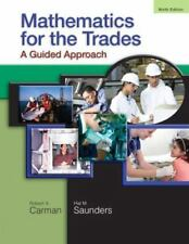 Mathematics for the Trades : A Guided Approach by Robert A. Carman and Hal M. S…