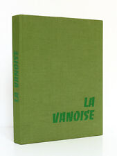 FRISON-ROCHE La Vanoise Parc Natio… Photos TAIRRAZ Arthaud 1958 ENVOI DE TAIRRAZ