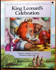 King Leonard's Celebration (Kidderminster Kingdom Tales) by Christopher A.Lane