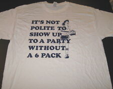 It's Not Nice To Show Up To a Party Without a 6 Pack BODY BUILDING Shirt New XL