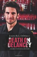 Death on Delancey (Marco Fontana) [Oct 04, 2014] Joseph R.G. DeMarco
