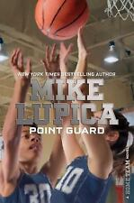 Home Team: Point Guard by Mike Lupica (2017, Hardcover)
