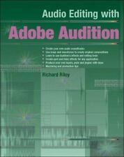 Audio Editing with Adobe Audition by Riley, Richard