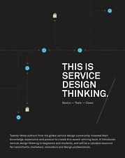 This Is Service Design Thinking: Basics, Tools, Cases (Paperback or Softback)