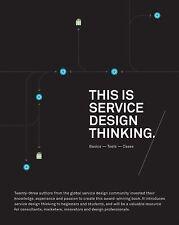 JAKOB SCHNEIDER, MARC STICKDORN - This is Service Design Thinking: Basics,