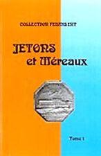 LIBRAIRIE - Jetons et Méreaux - Tome 1 - FEUARDENT - MAISON PLATT